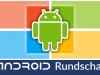 Android Rundschau