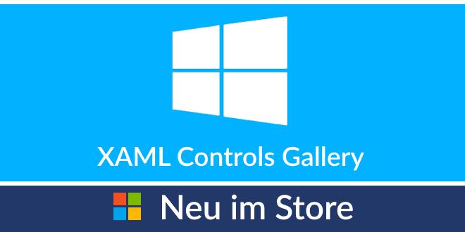 Neu im Store: XAML Controls Gallery für Entwickler
