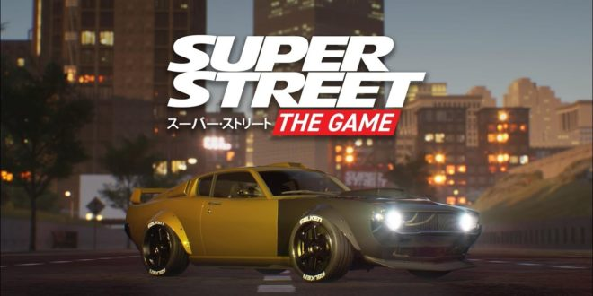 Super Street: The Game - Neues Rennspiel für Tuning-Experten