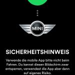 Dieser Hinweis der Spotify-App erscheint auf dem Smartphone, wenn das Mobiltelefon erfolgreich mit dem MINI Connected Navigationssystem verbunden ist.