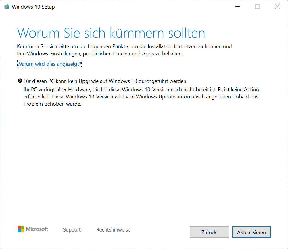 Ihr PC verfügt über Hardware, die für diese Windows 10 Version noch nicht bereit ist