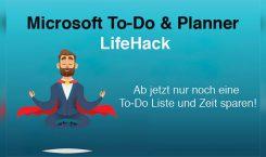 Office 365 LifeHack: Aufgaben aus Planner und To-Do in einer Liste anzeigen