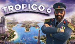 Diktator werden leicht gemacht: Review zu Tropico 6