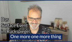 Das Surface Event im Rückspiegel: One more one more thing