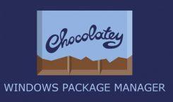 Chocolatey: Der fehlende Paketmanager für Windows 10